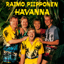 Raimo Piipponen & Havanna/Raimo Piipponen & Havanna