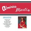 Canta Sus Éxitos/América Martín