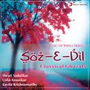 Soz-E-Dil/Shruti Sadolikar, Kavita Krishnamurthy & Usha Amonkar