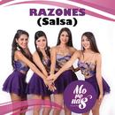 Razones (Salsa)/Orquesta Morenas