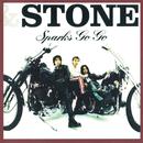 STONE/SPARKS GO GO