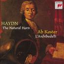 Haydn:  Works for Horn/L'Archibudelli - Ab Koster