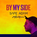 By My Side/Safe Adam