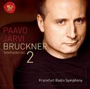 ブルックナー:交響曲第2番/Paavo Jarvi Frankfurt Radio Symphony