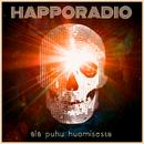 Älä puhu huomisesta/Happoradio