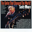 The Guitar That Changed The World!/Scotty Moore