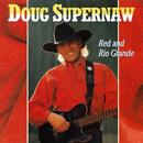 Red And Rio Grande/Doug Supernaw
