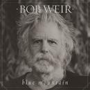 Blue Mountain/Bob Weir