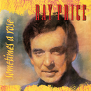 Sometimes A Rose/Ray Price