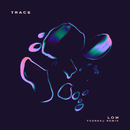 Low (Thoreau Remix)/TRACE