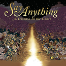 In Defense Of The Genre/Say Anything