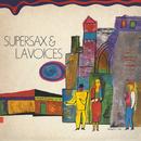 Supersax & L.A. Voices/Supersax & L.A. Voices