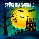 Spöklika sagor 2/John Harrysson & Sagoorkestern