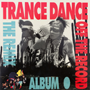 Off the Record - The Remix Album/Trance Dance