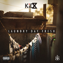 Laundry Day Fresh/KiD X