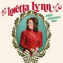 White Christmas Blue/Loretta Lynn