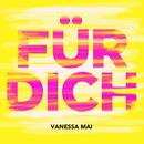 Für dich (Joe Remix) (Jeo Remix)/Vanessa Mai
