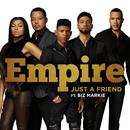 Just A Friend feat.Biz Markie/Empire Cast