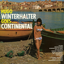 Goes...Continental/Hugo Winterhalter and His Orchestra