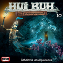 10/Geheimnis um Aquabacus/HUI BUH neue Welt