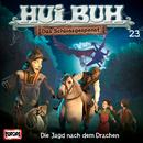 23/Die Jagd nach dem Drachen/HUI BUH neue Welt
