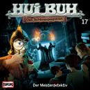 17/Der Meisterdetektiv/HUI BUH neue Welt