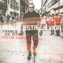 Dónde Está la Vida (Victor Porfidio Remix)/Franco de Vita