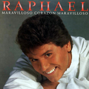 Maravilloso Corazón Maravilloso/Raphael