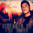 Disfruta de Ese Amor/Sak Luke