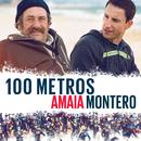 100 Metros/Amaia Montero