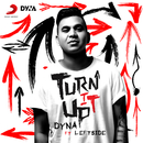 Turn It Up feat.Leftside/DYNA