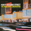 Forty-Second Street/The Rod Levitt Orchestra