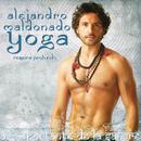 Yoga: Respira Profundo/Alejandro Maldonado