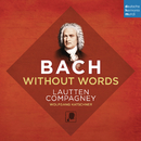 Bach Without Words/Lautten Compagney