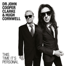 This Time It's Personal/Dr. John Cooper Clarke and Hugh Cornwell
