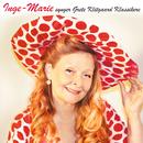 Inge Marie synger Grete Klitgaard klassikere/Inge Marie