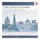 Sergei Leiferkus Sings Modest Mussorgsky/Sergei Leiferkus