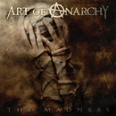 The Madness/Art of Anarchy