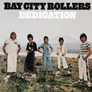 Dedication/Bay City Rollers