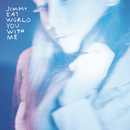 You With Me/Jimmy Eat World
