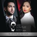 El Amor De Su Vida (Versión Popular) feat.Paola Jara/Alejandro Gonzalez