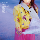 You Are Free/Jimmy Eat World
