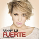 Fuerte feat.Pipe Bueno/Fanny Lu