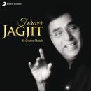 Forever Jagjit/Jagjit Singh
