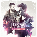 Thinking About You/Hardwell & Jay Sean
