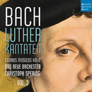 Bach: Lutherkantaten, Vol. 3 (BWV 126, 4, 2, 7)/Christoph Spering
