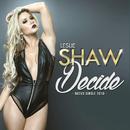 Decide/Leslie Shaw