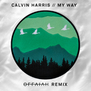My Way (offaiah Remixes)/Calvin Harris