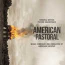 American Pastoral (Original Motion Picture Soundtrack)/Alexandre Desplat