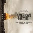 American Pastoral (Original Motion Picture Soundtrack)/Alexandre Desplat